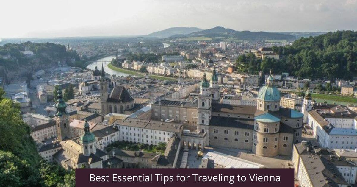 Essential Tips for Traveling to Vienna