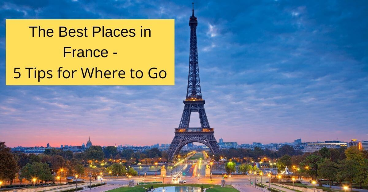 Best Places in France