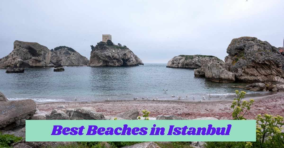 Best Beaches in Istanbul