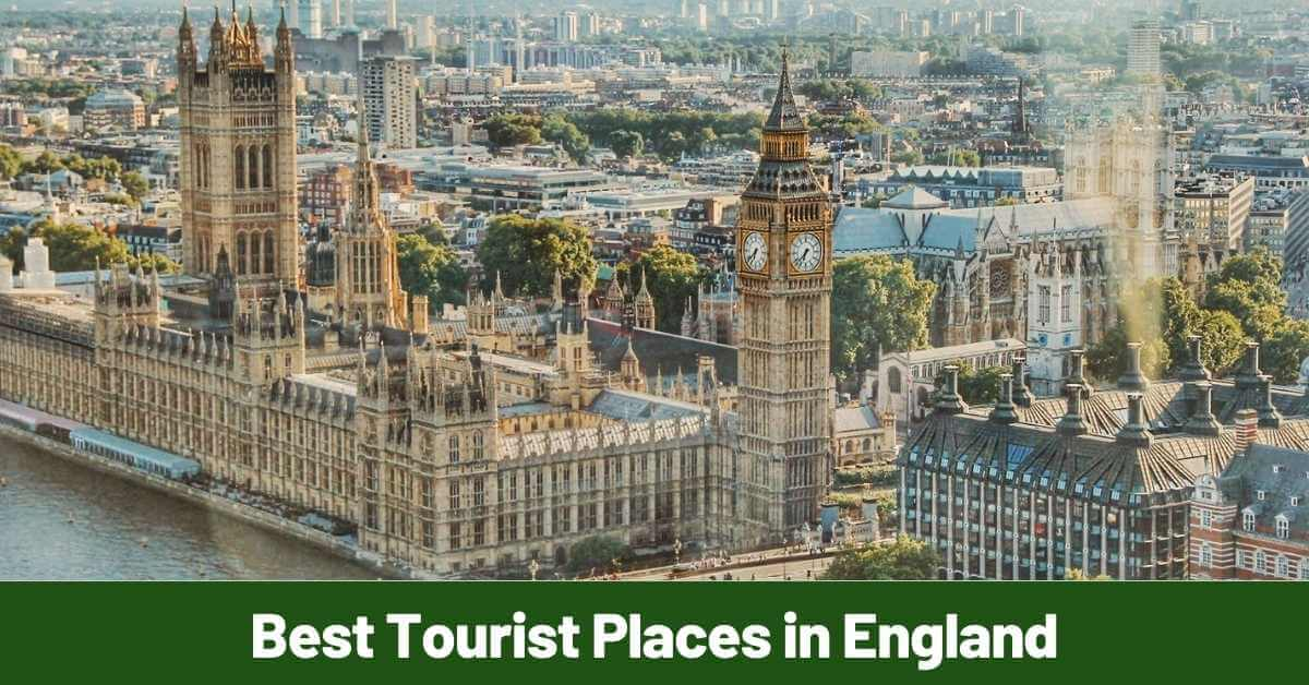 Tourist Places in England